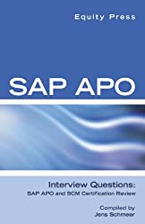 SAP APO Interview Questions, Answers, and Explanations- SAP APO Certification Review