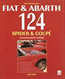 Fiat and Abarth 124 Spider and Coupe John Tipler