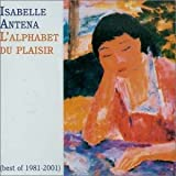 L' Alphabet du Plaisir: Best of 1981-2001