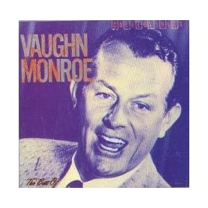 The Best Of Vaughn Monroe: Collectibles (MCA) [Vinyl LP] [Stereo]