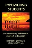 img - for Empowering Students: A Contemporary and Essential Approach to Education book / textbook / text book