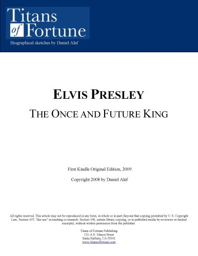 Elvis Presley: The once and future 'King'