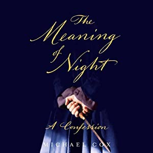 The Meaning of Night Audiobook