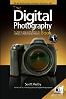 The Digital Photography Book: The Step-by-step Secrets for How to Make Your Photos Look Like the Pros'!: 1