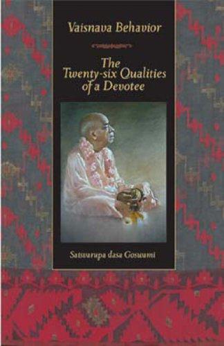 Vaisnava Behavior: The Twenty-Six Qualities of a Devotee PDF