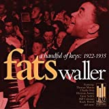 Handful of Keys: 1922-1935 Fats Waller