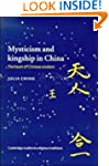 Mysticism and Kingship in China: The...