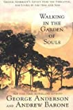img - for George Anderson: Walking in the Garden of Souls (Paperback); 2002 Edition book / textbook / text book