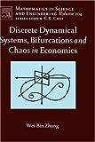 echange, troc Wei-Bin Zhang - Discrete Dynamical Systems, Bifurcations And Chaos in Economics