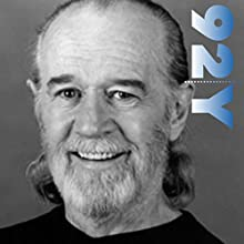 George Carlin with Judy Gold at the 92nd Street Y Speech by George Carlin Narrated by Judy Gold