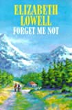 Forget Me Not (0727853473) by Lowell, Elizabeth