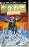 The Deathlord of Ixia (0099984202) by Dever, Joe