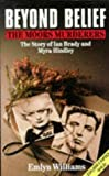 img - for Beyond Belief: Moors Murders book / textbook / text book