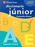Diccionario junior / Junior Dictionary: Educacion primaria (Spanish Edition)
