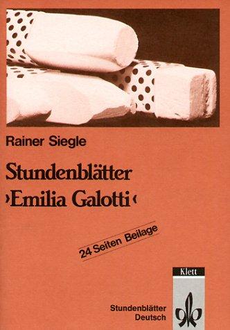 Stundenblätter Emilia Galotti. (Lernmaterialien): Lessing - Emilia Galotti