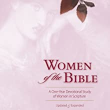 Women of the Bible: A One-Year Devotional Study of Women in Scripture (       UNABRIDGED) by Ann Spangler, Jean E. Syswerda Narrated by Sarah Rutan