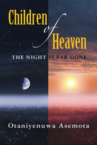 children of heaven: the night is far gone
