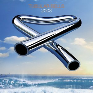 Mike Oldfield - Tubular Bells 2003 [3 CD + 1 DVD] - Zortam Music