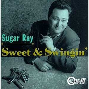 Sugar Ray Norcia - Sweet & Swingin'