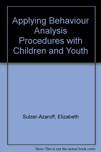 Applying Behavior-Analysis Procedures With Children and Youth