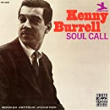 Soul Call ~ Kenny Burrell
