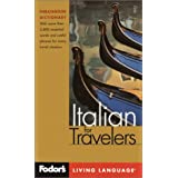 Fodor's Italian for Travelers, 2nd edition (Phrase Book): More than 3,800 Essential Words and Useful Phrases (Fodor's Languages/Travelers) ~ Fodor's
