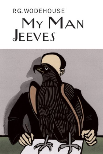 My Man Jeeves (Collector's Wodehouse)