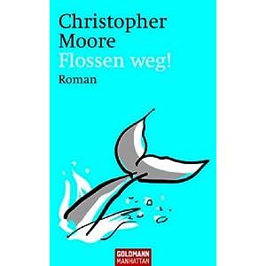 [Rezension] Flossen weg! – Christopher Moore