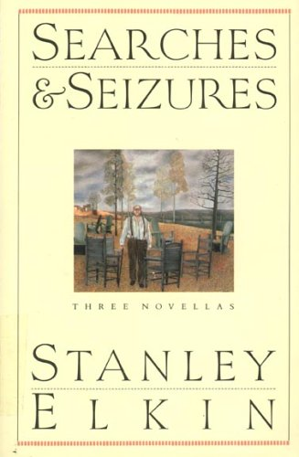 Searches and Seizures, Stanley Elkin