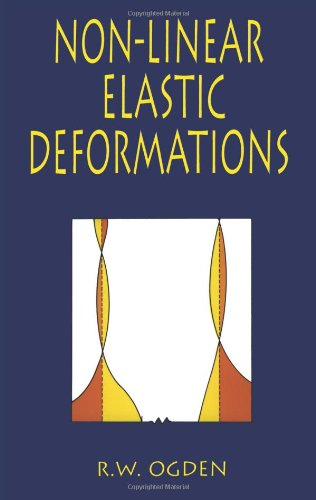 Non-Linear Elastic Deformations (Dover Civil and...
