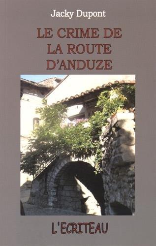 [Le] Crime de la route d'Anduze