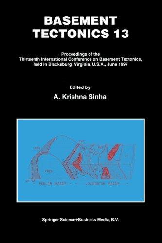 Basement Tectonics 13: Proceedings