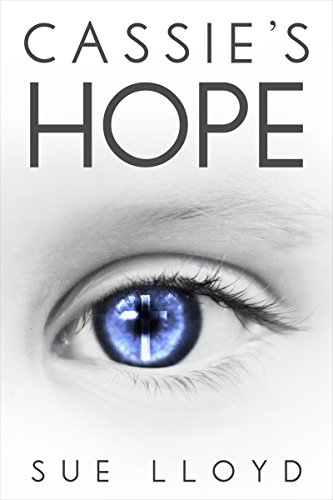 Cassie's Hope by Sue Lloyd