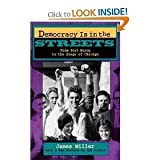 Democracy is in the Streets: From Port Huron to the Siege of Chicago (0671530569) by James Miller