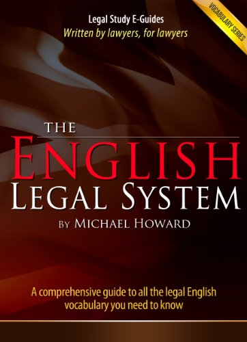 Michael Howard - The English Legal System: Vocabulary Series (Legal Study E-Guides) (English Edition)
