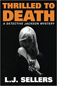 Thrilled to Death (A Detective Jackson Mystery) Paperback – January