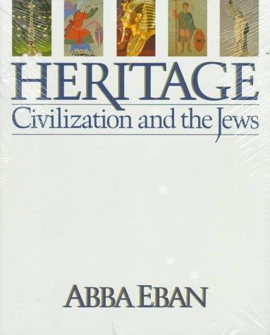Heritage: Civilization and the Jews, ABBA SOLOMON EBAN
