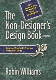 Non-Designer's Design Book, The (3rd Edition) [Paperback]