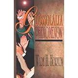 img - for Glossolalia Phenomenon book / textbook / text book