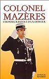 echange, troc Colonel Mazeres - L'honneur bafoué d'un officier