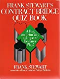 Frank Stewart's Contract Bridge Quiz Book (0133315886) by Frank Stewart