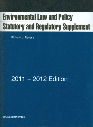 Environmental Law and Policy: Statutory and Regulatory...