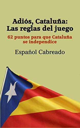 Adiós Cataluña