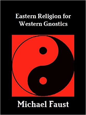 Eastern Religion For Western Gnostics (The Divine Series Book 7)