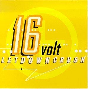 16 Volt - LetDownCrush - Zortam Music