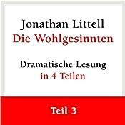 Die Wohlgesinnten (Teil 3 von 4 - Folgen 18 bis 25) | Jonathan Littell