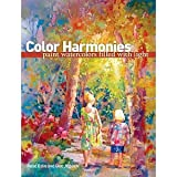 Color Harmonies: Paint Watercolors Filled with Light [Paperback] [2010] Rose Edin, Dee Jepsen