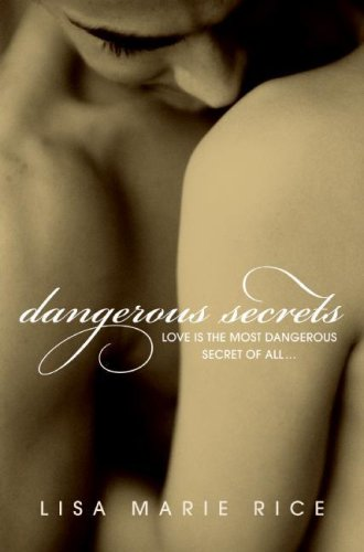 Dangerous Secrets (Avon Red), Lisa Marie Rice