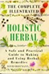 The Complete Illustrated Holistic Her...