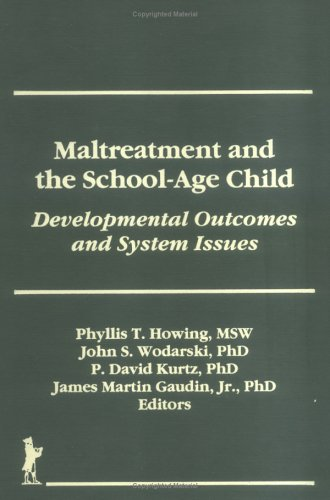 Maltreatment And The School-Age Child: Developmental Outcomes And System Issues (Library Of Conservative Thought) front-803110